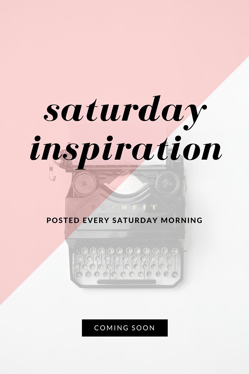 saturday inspiration