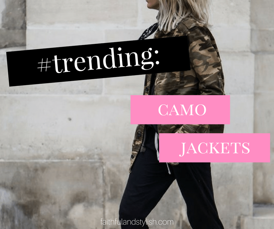 #Trending – CamoJackets