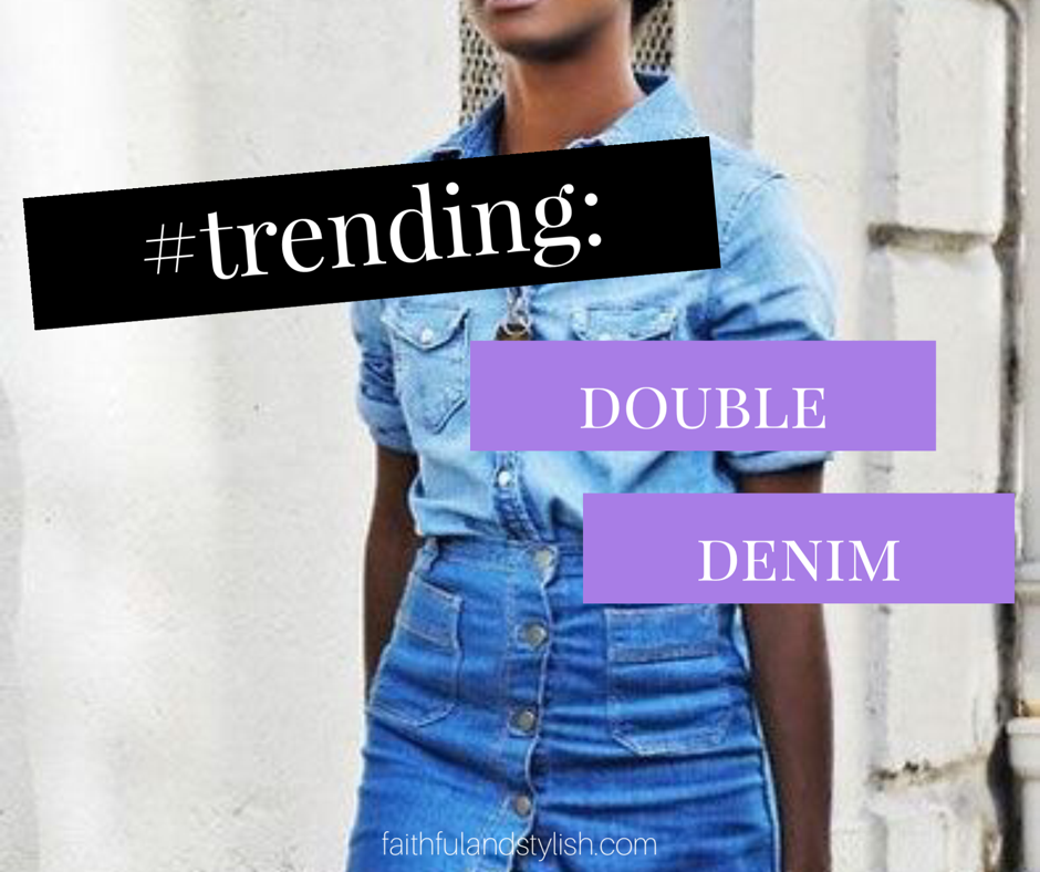 #Trending – Double Denim